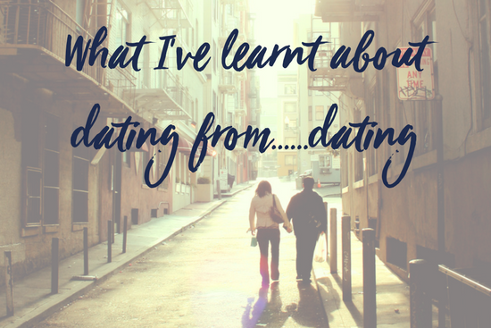 What I've learnt about dating from……dating