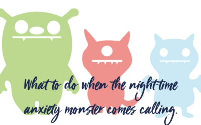 What to do when the night-time anxiety monster comes calling.